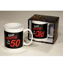 *Too Young To Be 50* Coffee Mug