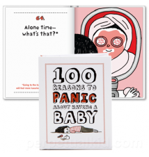 100 Reason To Panic About Having A Baby Book