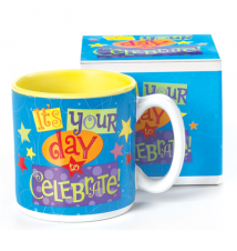*It**s Your Day To Celebrate* Ceramic Mug