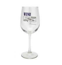 *Wine It*s Cheaper Than Therapy* Wine Glass By JKC Studio