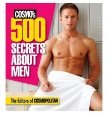Cosmo*s 500 Secrets About Men
