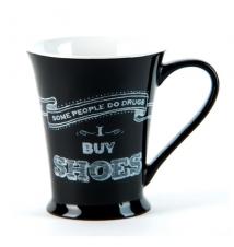 *Some People Do Drugs- I Buy Shoes* Black Coffee Mug