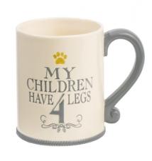 *My Children Have 4 Legs* Mug By Grasslands Road