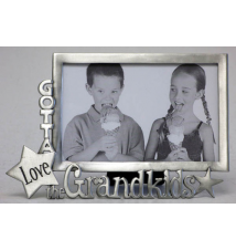 *Gotta* Love The Grandkids* Frame