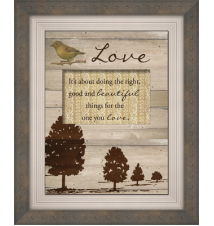 *Love- It*s About Doing The Right- Good and Beautiful Things For The O