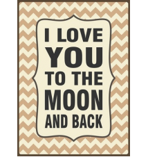 *I Love You To The Moon And Back* 10* x 7* Wooden Block Sign