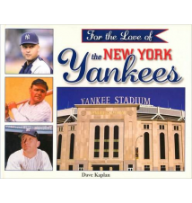 For The Love of The New York Yankees Book