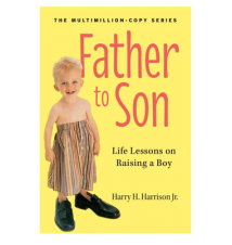 Father To Son Book: Life Lessons On Raising A Boy