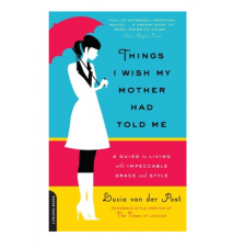 *Things I Wish My Mother Had Told Me* Book