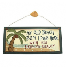 *An Old Beach Bum Lives Here.... With His Bathing Beauty* Wood Sign