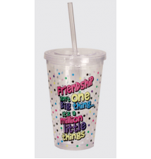 *Friendship* Acrylic Drinking Cup With Straw