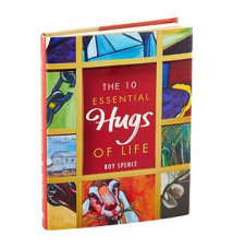 The 10 Essential Hugs of Life by Roy Spence The Container Store
